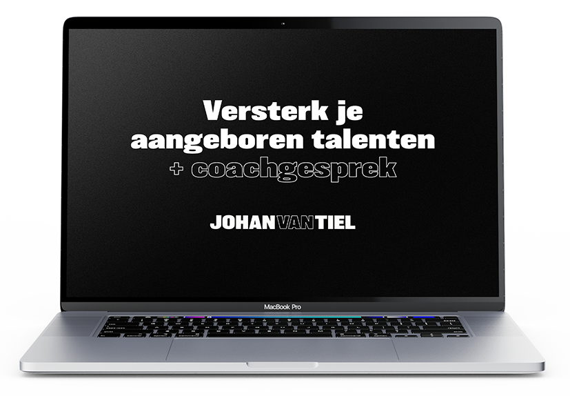 """Quote """"Versterk je aangeboren talenten + coachgesprek - Johan van Tiel"""" op laptop scherm"""
