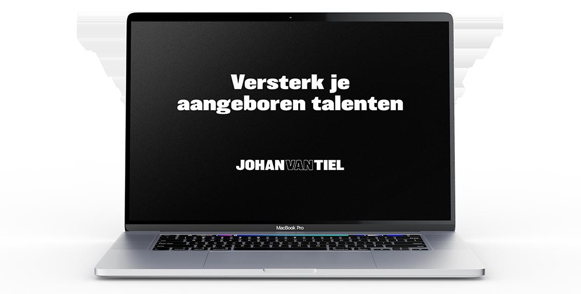 """""""Versterk je aangeboren talenten - Johan van Tiel"""" op laptop scherm."""